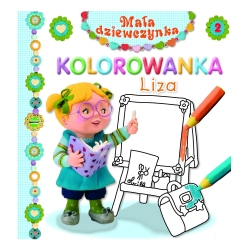 Kolorowanka dla dziecka MAŁA DZIEWCZYNKA LIZA Milly Mally