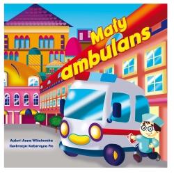 Książeczka dla dziecka MAŁY AMBULANS  Milly Mally