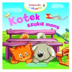 Książeczka dla dziecka KOTEK SZUKA MAMY Milly Mally